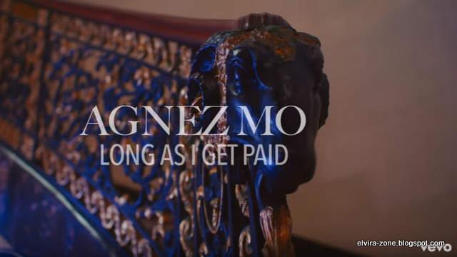 Video Klip Agnez Mo Long As I Get Paid
