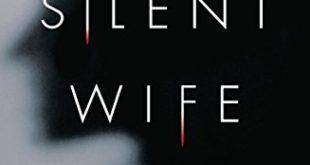 The Silent Wife, Kemarahan Wanita Lebih Bahaya Dari Segalanya