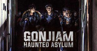 Ekspedisi Menegangkan di Rumah Sakit Jiwa Gonjiam: Haunted Asylum