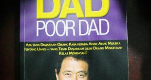 Rich Dad Poor Dad, Cara Pandang Baru Memaknai Kekayaan yang Sesungguhnya