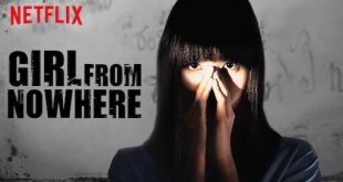 Mengungkap Rahasia Kelam Sebuah Sekolah Dalam Girl From Nowhere